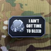 Gun Point Gear - I Ain't Got Time to Bleed PVC Patch